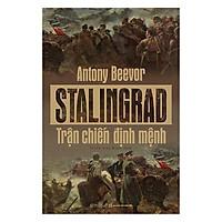 Sách - Stalingrad: Trận chiến định mệnh
