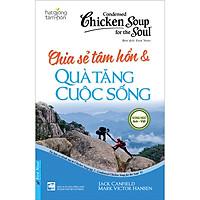 Chicken Soup For The Soul 2 - Chia Sẻ Tâm Hồn & Quà Tặng Cuộc Sống (Tái Bản)