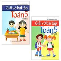 Combo Giải Vở Bài Tập Toán 5: Tập 1 Và 2 (Bộ 2 Tập)