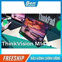 Màn hình Lenovo ThinkVision M14 (61DDUAR6WW) 14 inch - Hàng chính hãng