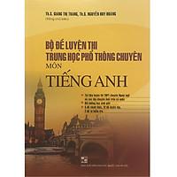 Bồ Đề Luyện Thi Trung Học Phổ Thông Chuyên Môn Tiếng Anh