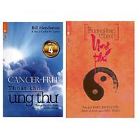 Combo Thoát Khỏi Ung Thư (Tái Bản) + Phương pháp trị bệnh ung thư