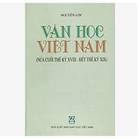 Văn Học Việt Nam (Nửa cuối thế kỷ XVIII - Hết thế kỷ XIX))