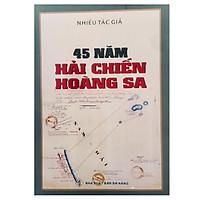45 Năm Hải chiến Hoàng Sa