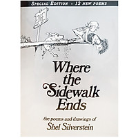 Where The Sidewalk Ends: Poems And Drawings - Tận Cùng Nơi Lối Đi Này