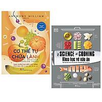 Combo kiến thức sức khỏe nấu ăn: Cơ Thể Tự Chữa Lành: Thực Phẩm Thay Đổi Cuộc Sống + Khoa Học Về Nấu Ăn - The Science Of Cooking