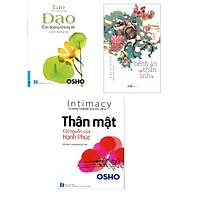 """Combo 3 cuốn sách: OSHO - Đạo """"con đường không lối"""" + OSHO - Thân Mật Cội Nguồn Của Hạnh Phúc + Bệnh án của thần linh"""