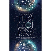 Sách - Các Thế Giới Song Song (tặng kèm bookmark thiết kế)