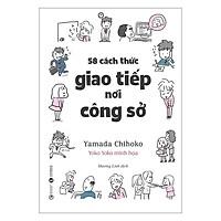 Sách - 58 Cách Thức Giao Tiếp Nơi Công Sở