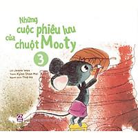 Những cuộc phiêu lưu của chuột Mooty - tập 3 (dành cho trẻ 3-10 tuổi)