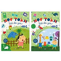 Combo 2 cuốn Học Toán Thật Đơn Giản Cho Trẻ Từ 2-6 Tuổi