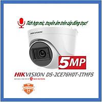 Camera dome HDTVI Hikvision DS-2CE76H0T-ITMFS 5MP tích hợp micro hàng chính hãng Nhà An Toàn