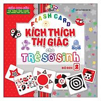 Flashcard Kích Thích Thị Giác Cho Trẻ Sơ Sinh 2 - Đỏ Đen (Tái Bản 2019)