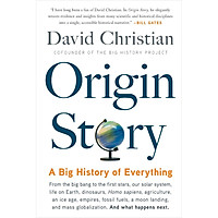 Origin Story: A Big History of Everything (Version 2019)