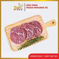 [Chỉ Giao HCM] - Hokubee Úc - Thăn ngoại bò Hokubee -1 kg
