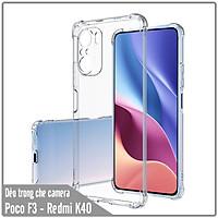 Ốp lưng 4 góc chống sốc cho Xiaomi Poco F3 - Redmi K40 Trong Suốt Che Camera