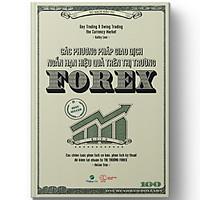 Các phương pháp giao dịch ngắn hạn hiệu quả trên thị trường Forex – Day Trading and Swing Trading the Currency Market