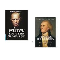 Combo 2 cuốn sách: Putin Logic Của Quyền Lực + Thomas Jefferson - Nhân Sư Mỹ