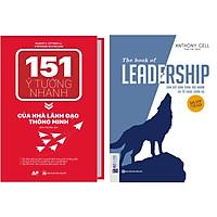 Combo 2 cuốn:151 Ý Tưởng Nhanh Của Nhà Lãnh Đạo Thông Minh + Dẫn dắt bản thân, đội nhóm và tổ chức vươn xa– The book of leadership TV