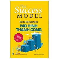 Mô Hình Thành Công - The Success Model