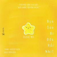 Sách Ehon Nhật Bản- Bộ sách Đi Đâu Rồi Nhỉ dành cho bé từ 0-6 tuổi chơi trốn tìm cùng những người bạn ngộ nghĩnh - Ehon nuôi dưỡng tâm hồn bé