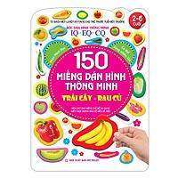 150 Miếng Dán Hình Thông Minh - Trái Cây Rau Củ IQ-EQ-CQ