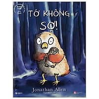 Baby Owl - Truyện Đọc Trước Giờ Đi Ngủ - Tớ Không Sợ!