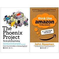Combo Sách Chìa Khóa Thành Công Cho Mọi Doanh Nghiệp Công Nghệ : The Phoenix Project - Dự Án Phượng Hoàng + Tư Duy Amazon