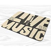 Miếng lót chuột mẫu Chữ  Live music