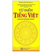 Từ Điển Tiếng Việt Dành Cho Học Sinh (2020)