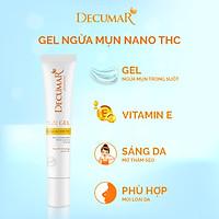 Gel ngừa mụn Nano THC Decumar 20gr làm sáng da mụn viêm thâm