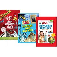 Combo 3 Cuốn: 365 Bí Ẩn Chưa Được Lí Giải + 365 Sự Thật Bạn Cần Biết + 365 Thí Nghiệm Khoa Học Dành Cho Trẻ Em