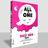 Sách - ALL In ONE - Ngữ Văn Trung Học Phổ Thông