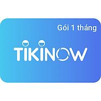 Dịch Vụ TikiNOW (Gói 1 Tháng)