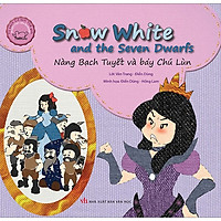 Cổ Tích Thế Giới Song Ngữ Anh - Việt: Snow White And The Seven Dwarfs - Nàng Bạch Tuyết Và Bảy Chú Lùn (Tái Bản 2019)