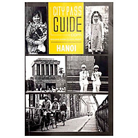 Hanoi - Sai Gon - City Pass Guide
