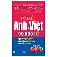 Từ Điển Anh - Việt 90.000 Từ (Tái Bản 2020)