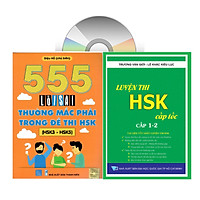 Combo 2 sách: 555 Lỗi sai thường mắc phải trong đề thi HSK + Luyện thi HSK cấp tốc tập 1 (tương đương HSK 1-2 kèm CD)