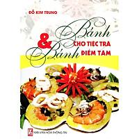 Sách - Bánh Cho Tiệc Trà Và Bánh Điểm Tâm (Đỗ Kim Trung)