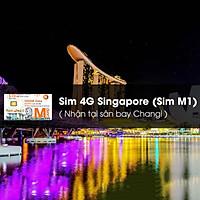 Sim 4G Singapore (Sim M1, Nhận Tại Sân Bay Changi)