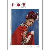 Sách - J.O.Y - Issue 3: Những giấc mơ nở rộ (Inspiration for everyday life) (tặng kèm bookmark)
