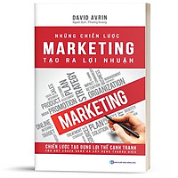 Sách - Những Chiến Lược Marketing Tạo Ra Lợi Nhuận - BizBooks