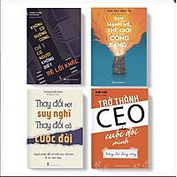 Combo 4 Cuốn: Thay Đổi Một Suy Nghĩ Thay Đổi Cả Cuộc Đời + Không Có Đường Cùng Chỉ Có Người Không Biết Rẽ Lối Khác + Bạn Càng Mạnh Mẽ Thế Giới Càng Công Bằng + Trở Thành CEO Của Cuộc Đời Mình