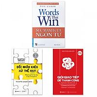 Combo 3 cuốn: Sức Mạnh Của Ngôn Từ, Giỏi Giao Tiếp Dễ Thành Công, Đối Nhân Khéo - Xử Thế Hay