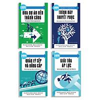 Combo 4 Cuốn HBR GUIDE : HBR Guide To – Trình Bày Thuyết Phục + HBR Guide To - Đưa Dự Án Đến Thành Công + HBR Guide To - Quản Lý Sếp Và Đồng Cấp + HBR Guide To - Giải Tỏa Áp Lực