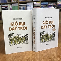 Combo tiểu thuyết lịch sử GIÓ BỤI ĐẦY TRỜI (bản bìa mềm + bản bìa cứng có chữ ký tác giả) tặng kèm bookmark