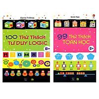 Sách: phát triển IQ cho bé từ 6 tuổi - Combo 2 cuốn (100 thử thách tư duy Logic và 99 thử thách toán học)