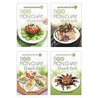 Bộ Sách 500 Món Chay Thanh Tịnh: Tập 11 Đến Tập 14 (Bộ 4 Cuốn)