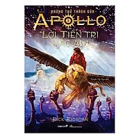 Phần 2 Series Những Thử Thách Của Apollo: Lời Tiên Tri Hắc Ám (Tái Bản)