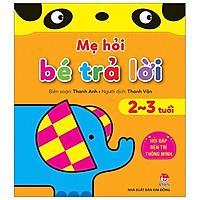 Sách - Mẹ Hỏi Bé Trả Lời 2-3 tuổi - NXB Kim Đồng
